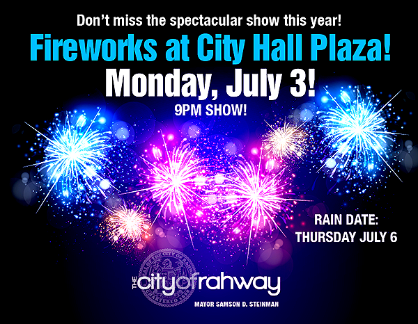 Rahway Fireworks at City Hall Plaza! @ City Hall Plaza