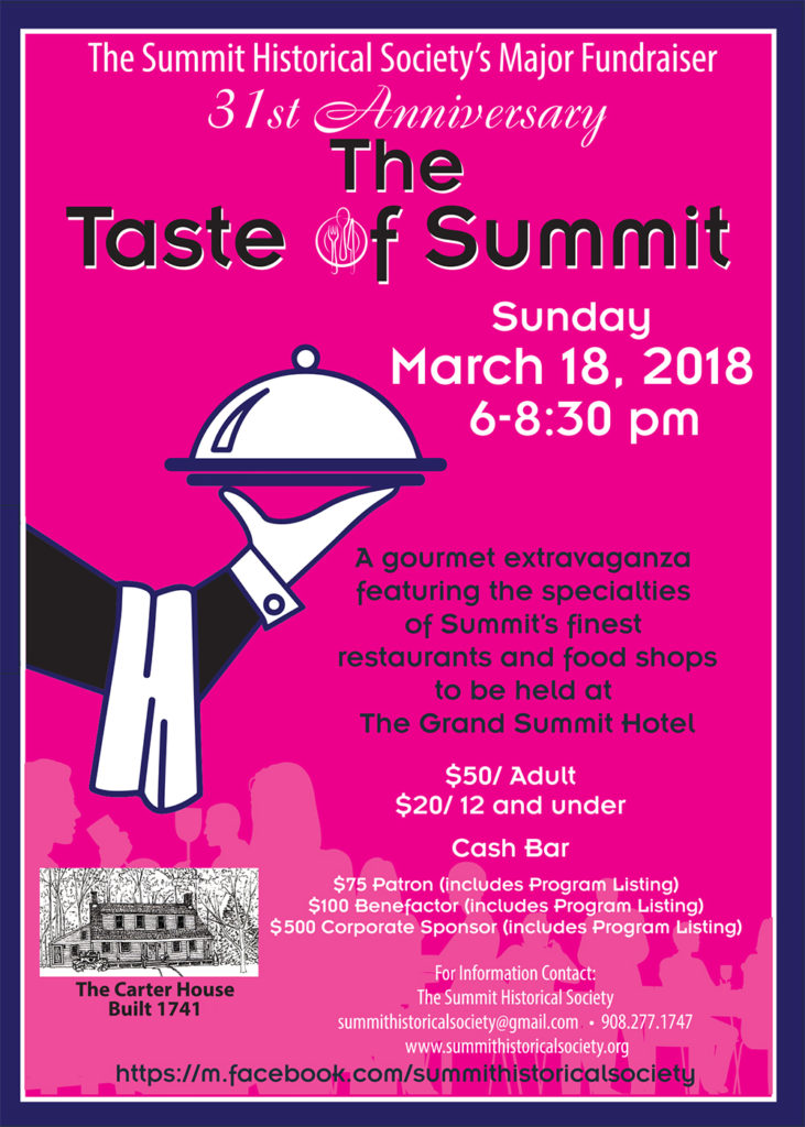"The 31st Annual ""Taste of Summit""  Benefiting the Summit Historical Society @ The Gtand Summit Hotel 