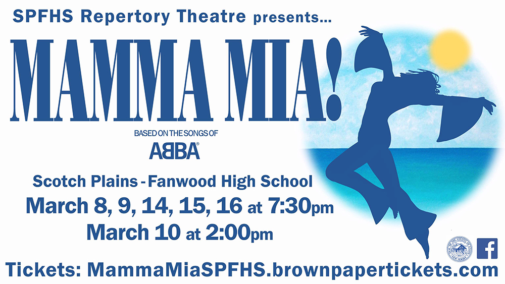 Scotch Plains-Fanwood High School Repertory Theatre Presents Mamma Mia!
