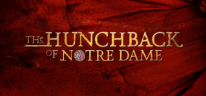Chatham High School Presents The Hunchback of Notre Dame @ Chatham High School Performing Arts Center