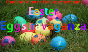 Chatham Fire Dept. Easter Eggstravaganza @ Southern Boulevard Firehouse