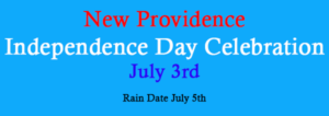 New Providence Independence Day Celebration @ Independence Day Celebration