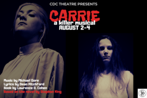 Carrie a Killer Musical at CDC Theatre @ CDC Theatre