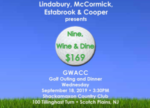 4th Annual Nine, Wine & Dine GWACC Golf Outing and Dinner @ Shackamaxon Country Club