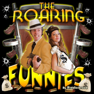 'The Roaring Funnies' Whodunit Mystery Dinner Show @ Kenilworth Veterans Center