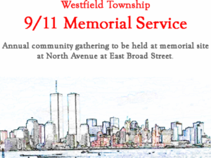Westfield Township 9/11 Memorial Service @ September 11th Memorial Site