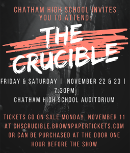 The Crucible at Chatham High School @ Chatham High School Auditorium