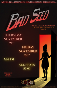 """Bad Seed"" at Arthur L. Johnson High School @ Arthur L. Johnson High School"