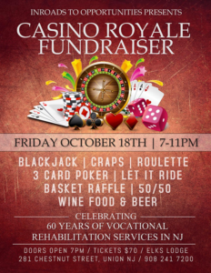 Inroads to Opportunities Casino Royale Fundraiser @ The Elks Lodge in Union