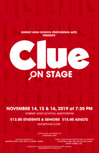 """Clue"" on Stage at Summit High School @ Summit High School"
