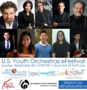 Wharton Institute for the Performing Arts - U.S. Youth Orchestras eFestival